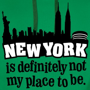 New York is definitely not my place to be. - Männer Premium Hoodie