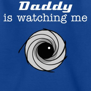 Daddy is watching me. t-shirts - Kinder T-Shirt