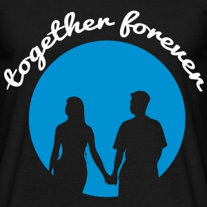 together forver T-Shirts - Men's T-Shirt