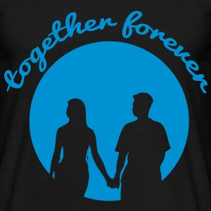 together forever T-Shirts - Men's T-Shirt