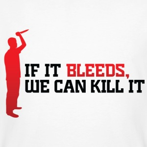 If It Bleeds 1 (dd)++ T-Shirts - Männer Bio-T-Shirt