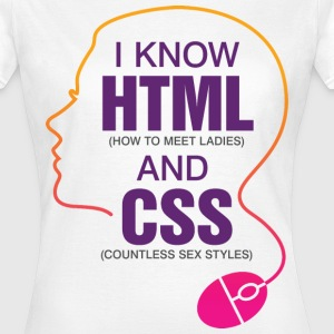 I Know Html 3 (dd)++ T-shirts - Vrouwen T-shirt