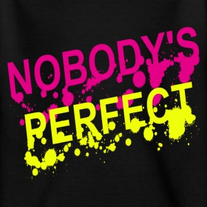nobody's perfect T-shirts - T-shirt tonåring