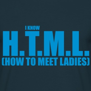 I know HTML (how to meet ladies) T-shirts - Mannen T-shirt