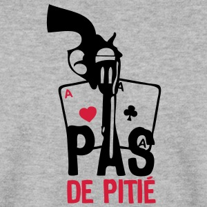 pistolet revolver poker pas pitie Sweat-shirts - Sweat-shirt Homme