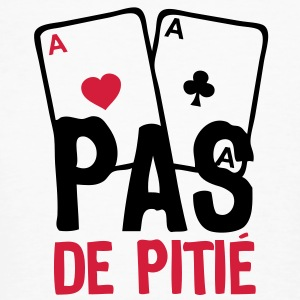 carre as poker pas pitie1 Tee shirts - T-shirt bio Homme