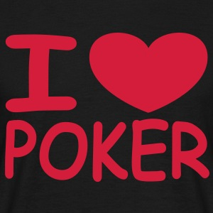 I love Poker - Shirt klassisch - Men's T-Shirt