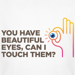 You Have Beautiful Eyes 1 (dd)++ T-shirts - Mannen Bio-T-shirt