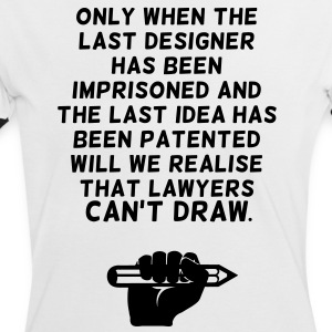 Lawyers can't draw ! T-Shirts - Women's Ringer T-Shirt