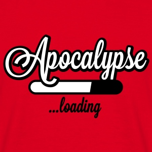 Apocalypse loading T-Shirts - Mannen T-shirt