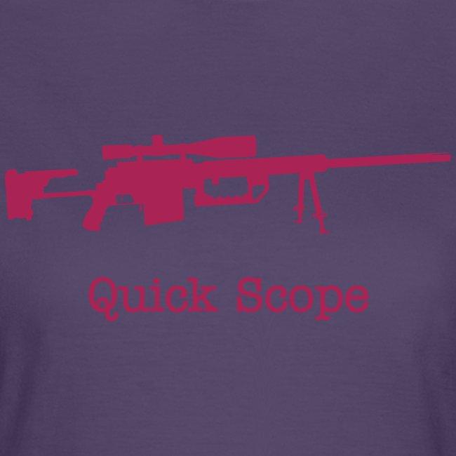 Womens Tee : Quick Scope (Pink)