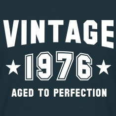 VINTAGE 1976 - Birthday T-Shirt