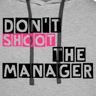 Ontwerp ~ Sweater, Don't shoot the manager, met capuchon