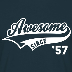 Awesome SINCE 1957 - Birthday Geburtstag Anniversaire T-Shirt WN - Camiseta hombre