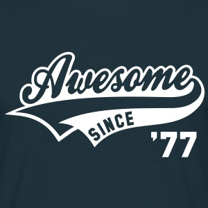 Awesome SINCE 1977 - Birthday Geburtstag Anniversaire T-Shirt WN - T-skjorte for menn