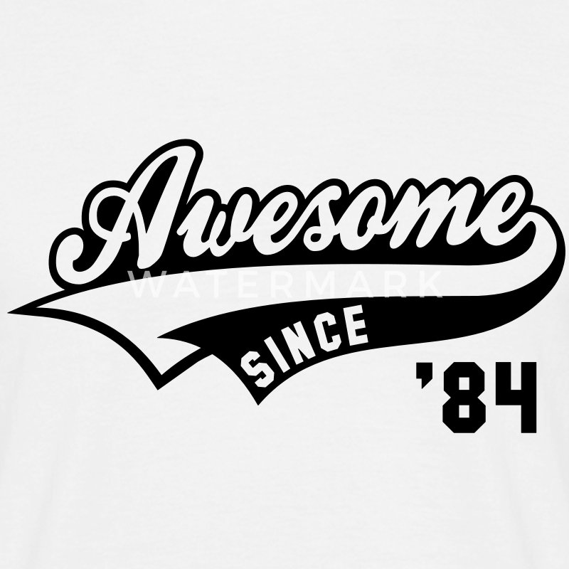 Awesome SINCE 1984 - Birthday Geburtstag Anniversaire T-Shirt BW - Männer T-Shirt