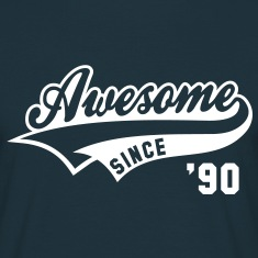 Awesome SINCE 1990 - Birthday Geburtstag Anniversaire T-Shirt WN