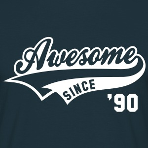 Awesome SINCE 1990 - Birthday Geburtstag Anniversaire T-Shirt WN - T-skjorte for menn