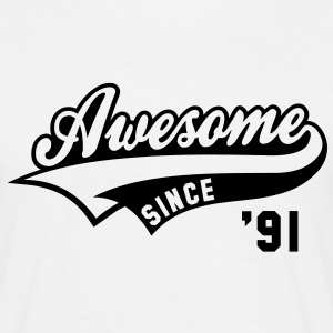 Awesome SINCE 1991 - Birthday Geburtstag Anniversaire T-Shirt BW - Mannen T-shirt