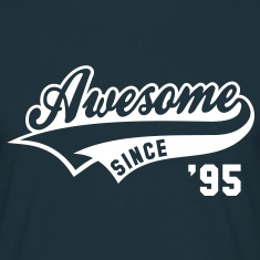 Awesome SINCE 1995 - Birthday Geburtstag Anniversaire T-Shirt WN