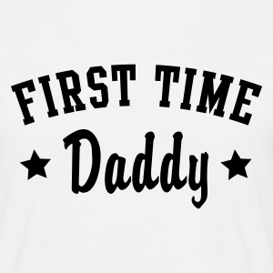 FIRST TIME Daddy T-Shirt BW - Herre-T-shirt
