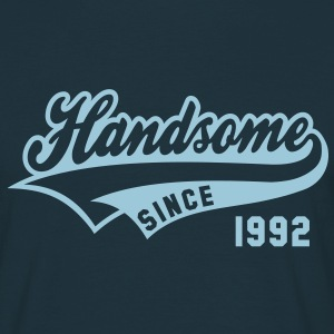 Handsome SINCE 1992 - Birthday Fødselsdag T-Shirt HN - Herre-T-shirt