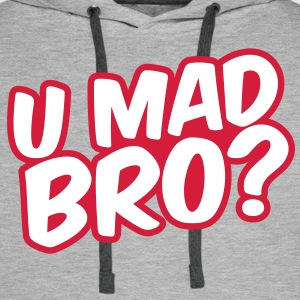U Mad Bro? Sweat-shirts - Sweat-shirt à capuche Premium pour hommes