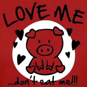 Love me, don't eat me T-Shirts - Frauen Bio-T-Shirt