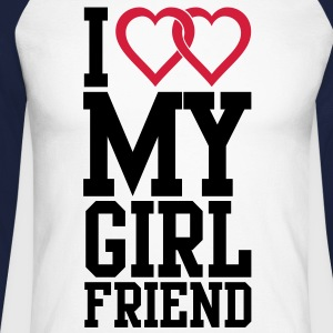 I love my Girlfriend Long sleeve shirts - Men's Long Sleeve Baseball T-Shirt