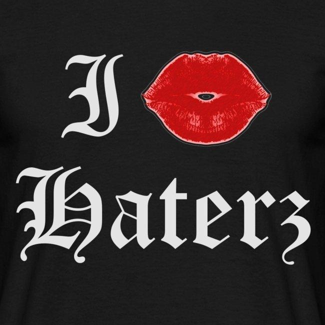 I kiss Haterz - hihihihihi