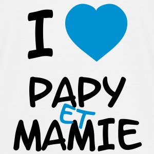I Love Papy et Mamie T-Shirts - Men's T-Shirt