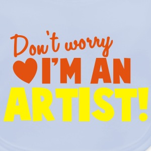 Don't WORRY I'm an ARTIST! arty shirt design Accessories - Baby Organic Bib