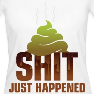 Shit Just Happened 1 (dd)++ T-Shirts - Frauen Bio-T-Shirt