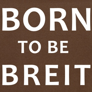 born to be breit Bags  - Shoulder Bag