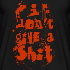 I don't give a shit - Men's T-Shirt