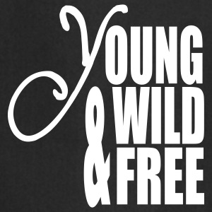 Young Wild and Free  Aprons - Cooking Apron