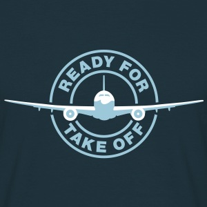 Ready for take off T-Shirts - Männer T-Shirt