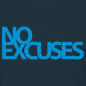 No Excuses| Mens T-shirt - Men's T-Shirt