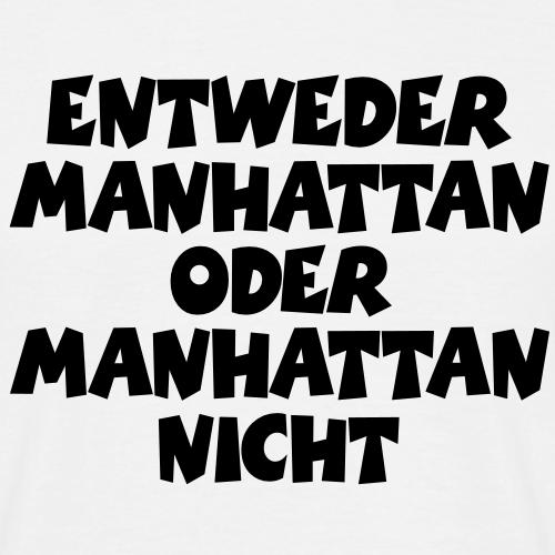 Entweder Manhattan oder Manhattan nicht