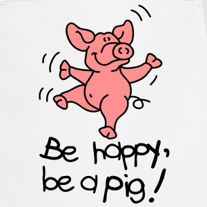 Be happy, be a pig!  Aprons - Cooking Apron