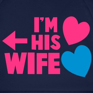 I'm his wife with arrow left and cute love hearts Caps & Hats - Baseball Cap