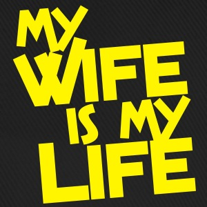 MY WIFE IS MY LIFE Caps & Hats - Baseball Cap