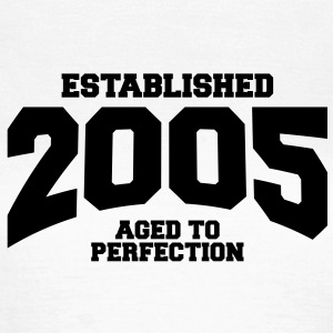 aged to perfection established 2005 (nl) T-shirts - Vrouwen T-shirt