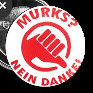 Motiv ~ Button gegen MURKS