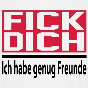 fuck you T-Shirts - Männer T-Shirt