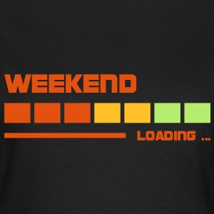 Weekend Loading | Fun T-Shirts bedrucken T-Shirts - Frauen T-Shirt