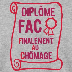 fac finalement au chomage diplome2 Sweat-shirts - Sweat-shirt Homme
