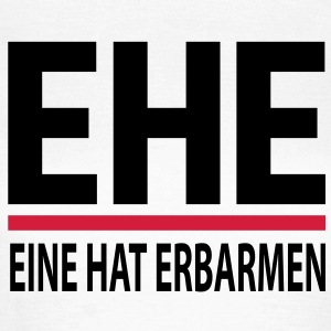 ehe T-Shirts - Frauen T-Shirt