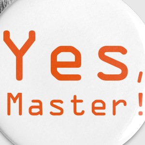 Yes, Master! 3 Buttons / Anstecker - Buttons klein 25 mm