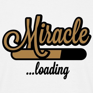 Miracle loading T-Shirts - Mannen T-shirt